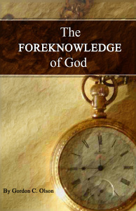 the-foreknowledge-of-god-by-gordon-c-olson